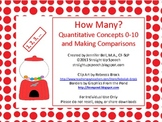 How Many?  Quantitative Concepts 0-10 and Making Comparisons