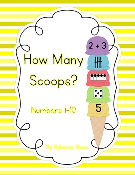 How Many Scoops? {Numbers 1-10}