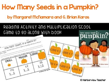 How Many Seeds in a Pumpkin? Activities and Multiplication Scoot