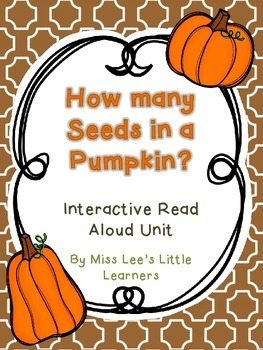 """""""How Many Seeds in a Pumpkin"""" Interactive Read Aloud"""