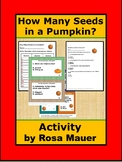 How Many Seeds in a Pumpkin? Activity
