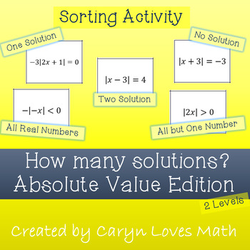 Absolute Value ~How Many Solutions are Possible~Sorting Activity~Special Cases