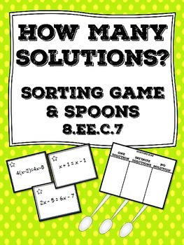 How Many Solutions? Card Sort & Spoons Game 8.EE.C.7 8th Grade