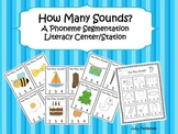 How Many Sounds?  A Phoneme Segmentation Literacy Center/Station