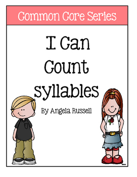 I Can Count Syllables ~ Kindergarten Common Core Series