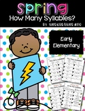 How Many Syllables | Spring | Writing Centers | Vocabulary