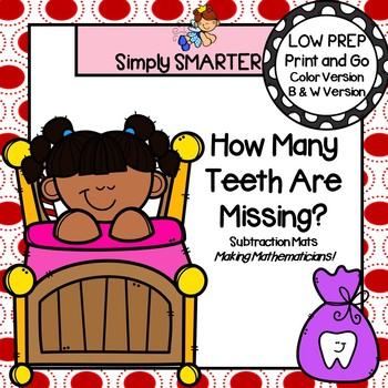How Many Teeth Are Left?:  LOW PREP Dental Health Subtraction Mats