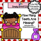 How Many Teeth Are Left?:  LOW PREP Dental Health Subtract