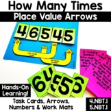 4.NBT.1 5.NBT.1 How Many Times {Arrows & Task Cards for Place Value}