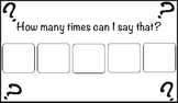 """""""How Many Times Can I Say That?"""" Token System for children"""