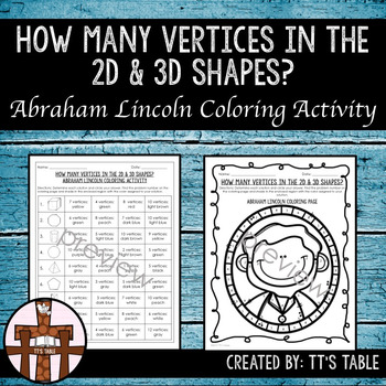 How Many Vertices in 2D and 3D Shapes Abraham Lincoln Coloring Activity