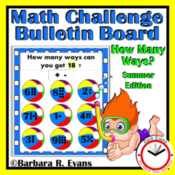 CRITICAL THINKING MATH CHALLENGE: How Many Ways? --Summer Edition