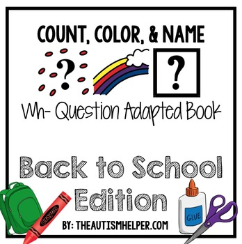 How Many? What Color? What? Adapted Book {BACK TO SCHOOL}