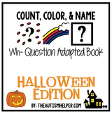 How Many? What Color? What? Adapted Book {HALLOWEEN}