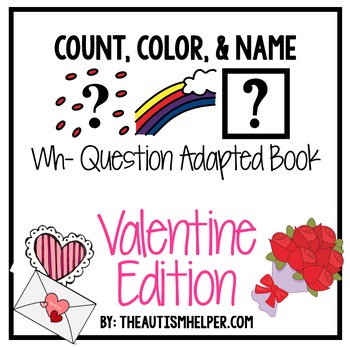 How Many? What Color? What? Adapted Book {VALENTINE}