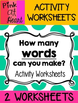 How Many Words Can You Make? Activity Worksheets FREEBIE
