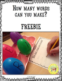How Many Words Can You Make? FREEBIE