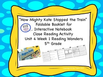 """""""How Mighty Kate Stopped the Train""""  McGraw Hills Reading Wonders 5th Grade"""