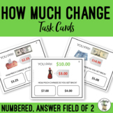How Much Change Do You Get Back? Field of 2 Task Cards