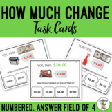 How Much Change Do You Get Back? Field of 4 Task Cards