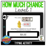 How Much Change? Level 1 (US Currency) Typing Boom Cards