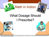 What Dosage Should I Prescribe?