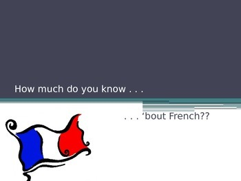 """How Much Do You Know About French?"" Trivia Game"