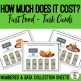 How Much Does It Cost Using Dollar Bills? Fast Food Task Cards