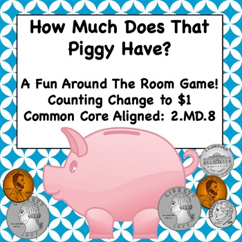 Money - How Much Does That Piggy Have?  Counting Change to