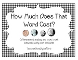 How Much Does That Word Cost? Word Work or Spelling Money