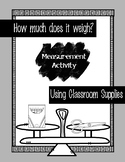 How Much Does it Weigh? - Measurement Activity for Weight