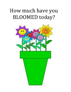 How Much Have You BLOOMED today?