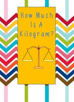 How Much Is A Kilogram?