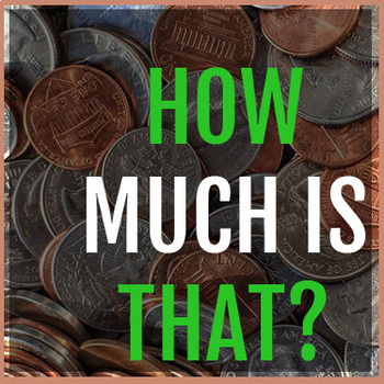 How Much Is That? Practice Learning Counting Coins/Money 2 pg. Handout