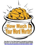 How Much Is Your Word Worth? AND a whole lot more