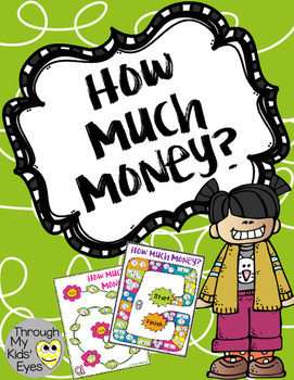 How Much Money: A Counting Money Game