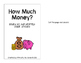 How Much Money?  (An Adapted Book for Rounding to the Near