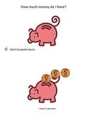 How Much Money Do I Have? Emergent Reader/Beginner Reader/