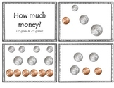 How Much Money!  (Quarters, Dime, Nickels, Pennies)