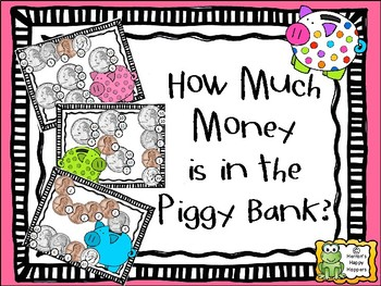 How Much Money is in the Piggy Bank