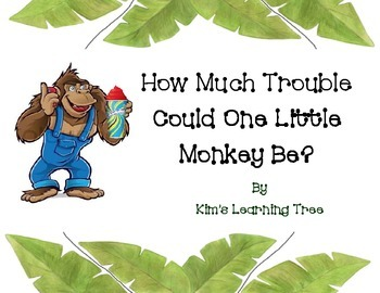 How Much Trouble Can One Little Monkey Be?