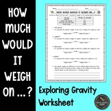 How Much Would It Weigh On...? Gravity Activity