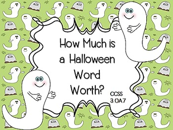 How Much is A Halloween Word Worth? CCSS 3.OA.7