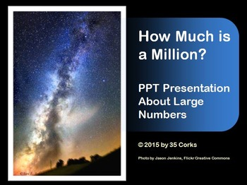 How Much is One Million? Large Number PowerPoint for 3rd to 5th Grades