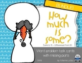 How Much is Some? Addition & Subtraction word problems wit