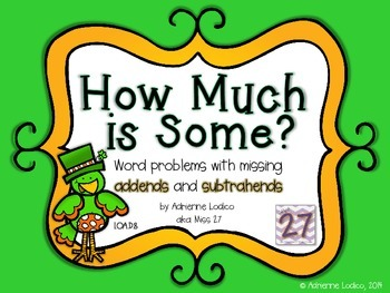 How Much is Some? Solving word problems for addends & subt