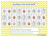 How Much is Your Word Worth? Pennies, Nickels, Dimes, and