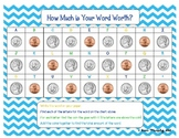 How Much is Your Word Worth? Pennies, Nickels, and Dimes