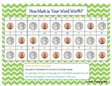 How Much is Your Word Worth? Pennies and Nickels