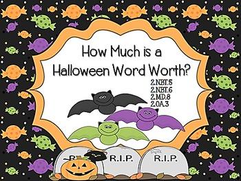 How Much is a Halloween Word Worth? 2.NBT.5, 2.NBT.6, 2.MD.8,2.OA.3